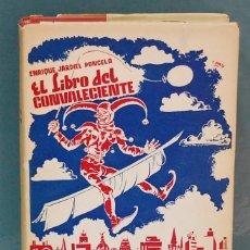 Libros de segunda mano: EL LIBRO DEL CONVALECIENTE. ENRIQUE JARDIEL PONCELA. Lote 91389455
