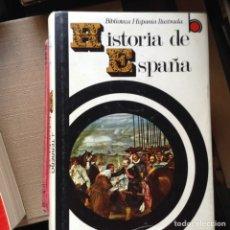 Libros de segunda mano: HISTORIA DE ESPAÑA. BIBLIOTECA HISPANIA ILUSTRADA. Lote 91422628