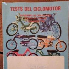 Libros de segunda mano: TESTS DEL CICLOMOTOR DE NORMAS DE CIRCULACIÓN... AÑO 1983. Lote 91464285
