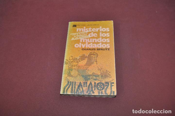 MISTERIOS DE LOS MUNDOS OLVIDADOS - CHARLES BERLITZ - BRUGUERA LIBRO AMENO - EAB (Libros de Segunda Mano - Parapsicología y Esoterismo - Otros)