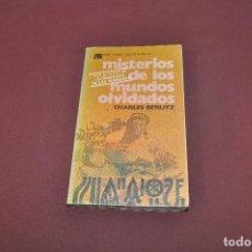 Libros de segunda mano: MISTERIOS DE LOS MUNDOS OLVIDADOS - CHARLES BERLITZ - BRUGUERA LIBRO AMENO - EAB. Lote 91469650