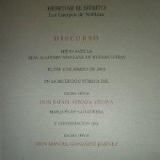 Libros de segunda mano: HEREDAR EL MERITO LOS CUERPOS DE LA NOBLEZA RAFAEL ATIENZA MEDINA MARQUES DE SALVATIERRA 2003. Lote 91506165