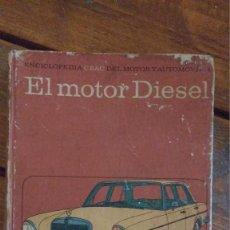 Libros de segunda mano: EL MOTOR DIESEL 1974 CEAC VOL. 4. Lote 91539375