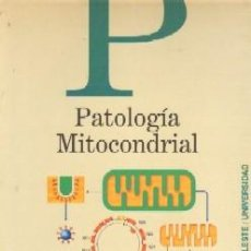 Libri di seconda mano: PATOLOGIA MITOCONDRIAL. LIRAS, ANTONIO. CI-163. Lote 91541755