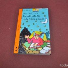 Libros de segunda mano: LA BIBLIOTECA DELS LLIBRES BUITS - JORDI SIERRA I FABRA - EL VAIXELL DE VAPOR A PARTIR 9 ANYS - JU4. Lote 91569470