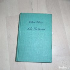 Libros de segunda mano: WILLIAM FAULKNER, LOS INVICTOS, LUIS CARALT, 1 ED.1951. Lote 91579775
