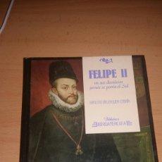 Libros de segunda mano: FELIPE II. BIBLIOTECA IBEROAMERICANA. Lote 150978620