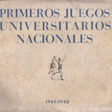 Libros de segunda mano: PRIMEROS JUEGOS UNIVERSITARIOS NACIONALES 1941-1942. SEU. DEPORTE UNIVERSITARIO. FASCISMO. Lote 91637800