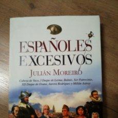 Libros de segunda mano: ESPAÑOLES EXCESIVOS. Lote 91678845