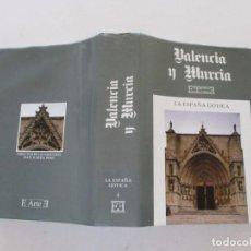 Libros de segunda mano: JOAN SUREDA PONS (DIR.). LA ESPAÑA GÓTICA. VALENCIA Y MURCIA. RM81892. . Lote 91728350