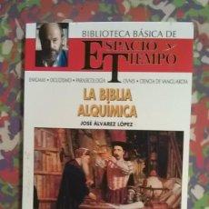 Libros de segunda mano: LA BIBLIA ALQUÍMICA -JOSE ÁLVAREZ LÓPEZ. Lote 91746480