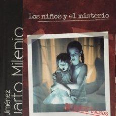 Libros de segunda mano: CUARTO MILENIO. IKER JIMÉNEZ. LOS NIÑOS Y EL MISTERIO. LIBRETO CON DVD. EL PAIS 2008. Lote 91751770