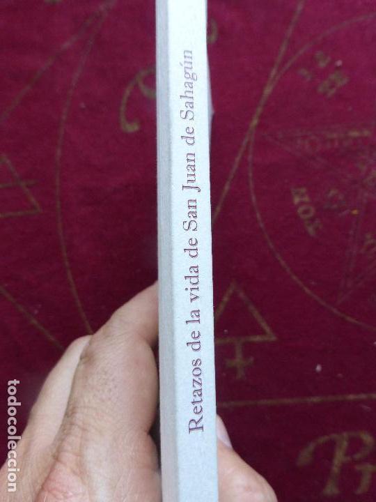 Libros de segunda mano: RETAZOS DE LA VIDA DE SAN JUAN DE SAHAGÚN - SÁNCHEZ GÓMEZ, JUAN MANUEL - DIPUTACIÓN SALAMANCA - Foto 2 - 91839020