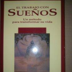 Libros de segunda mano: EL TRABAJO CON SUEÑOS. LIBRO TAPA BLANDA. Lote 91841444