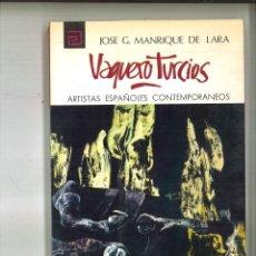 Libros de segunda mano: VAQUERO TURCIOS. JOSÉ G. MANRIQUE DE LARA. Lote 91949025