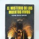 Libros de segunda mano: EL MISTERIO DE LOS MUERTOS VIVOS.BUCHANAN. 1980. Lote 91949585