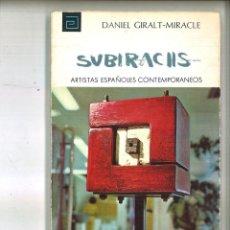 Libros de segunda mano: SUBIRACHS. DANIEL GIRALT-MIRACLE. Lote 91949695