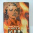 Libros de segunda mano: EL LIBRO DE LA VIDA Y LA MUERTE. SALGADO. 1974. Lote 91952785