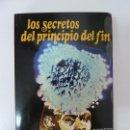 Libros de segunda mano: LOS SECRETOS DEL PRINCIPIO DEL FIN. HOLLIER. 1977. Lote 91953980