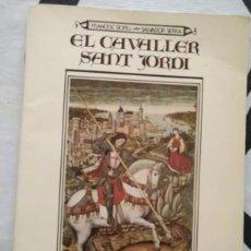 Libros de segunda mano: LLA 8 EL CAVALLER SANT JORDI - EDITORIAL CLARET - 1982 - FRANCESC BOFILL Y SALVADOR SERRA. Lote 91968240