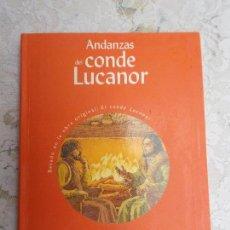 Libros de segunda mano: ANDANZAS DEL CONDE LUCANOR CONCHA LOPEZ NARVAEZ BRUÑO. Lote 92014540