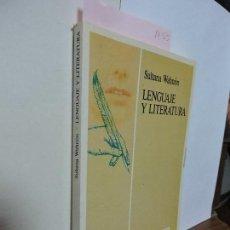 Libros de segunda mano: LENGUAJE Y LITERATURA. WAHNÓN, SULTANA. ED. OCTAEDRO. BARCELONA 1995. Lote 92091950