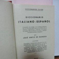 Libros de segunda mano: DICCIONARIO ITALIANO-ESPAÑOL. ORTIZ DE BURGOS, JOSÉ. ED. HYMSA. BARCELONA 1974. Lote 92094215