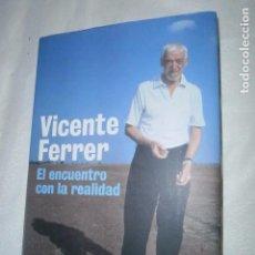 Libros de segunda mano: VICENTE FERRER, EL ENCUENTRO CON LA REALIDAD DE PLANETA.. Lote 92111760