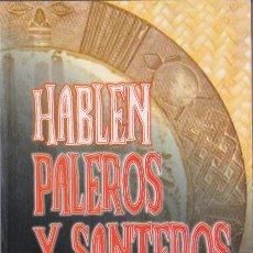 Libros de segunda mano: * MAGIA * CUBA * RELIGIONES AFROCUBANAS * HABLEN PALEROS Y SANTEROS / TOMÁS FERNÁNDEZ ROBAINA. Lote 92159470