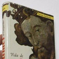 Libros de segunda mano: VIDA DE JAUME I EL CONQUERIDOR - FERRAN SOLDEVILA (AEDOS, 1958). Lote 92175340
