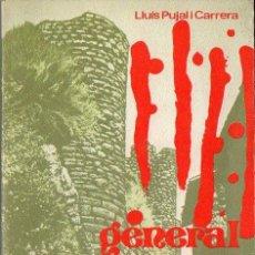 Libros de segunda mano: LLUIS PUJAL I CARRERA : GENERAL MORAGUES, PALLARÉS INSIGNE (AEDOS, 1979) EN CATALÁN. Lote 92207315