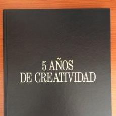 Libros de segunda mano: LIBRO. PUBLICIDAD. 5 AÑOS DE CREATIVIDAD. RICARDO PÉREZ ASOCIADOS. 1983. TAPAS DURAS. Lote 92213574