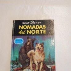 Libros de segunda mano: LIBRO ILUSTRADO NOMADAS DEL NORTE WALT DISNEY ED. GAISA 1967. Lote 92260725