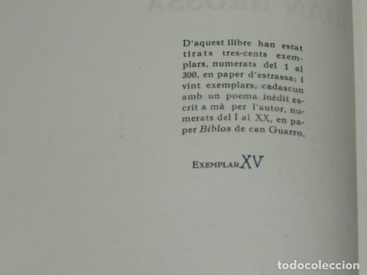Libros de segunda mano: (M) EM VA FER JOAN BROSSA PROLEG JOAO CABRAL DE MELO , EDC 20 EJEMPLARES, POEMA INEDITO A LAPIZ - Foto 4 - 92403130