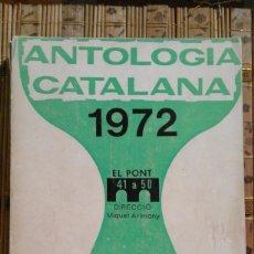 Libros de segunda mano: ANTOLOGIA CATALANA 1972. Lote 92424785