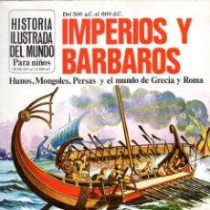 Libros de segunda mano - IMPERIOS Y BÁRBAROS - HUNOS, MONGOLES, PERSAS Y EL MUNDO DE GRECIA Y ROMA (PLESA, 1981) - 92425115
