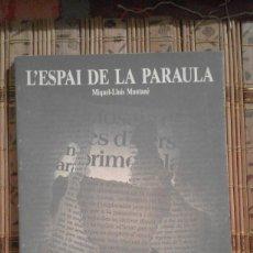 Libros de segunda mano: L'ESPAI DE LA PARAULA - MIQUEL-LLUÍS MUNTANÉ. Lote 92426620