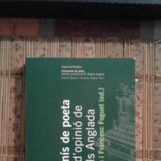 Libros de segunda mano: COMPROMÍS DE POETA. ARTICLES D'OPINIÓ DE M. ÀNGELS ANGLADA - EUSEBI AYENSA I FRANCESC FOGUET (ED.). Lote 92454955