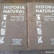 Libros de segunda mano: HISTORIA NATURAL DE LA CREACION -- DOS TOMOS -- ANIMALES / PLANTAS / TIERRA / EL UNIVERSO -- . Lote 92719070