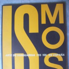 Libros de segunda mano: ISMOS - ARTE DE VANGUARDIA (1910-1936) EN ESPAÑA. Lote 92757080