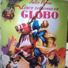 Libros de segunda mano: CINCO SEMANAS EN GLOBO, JULIO VERNE. Lote 92818137