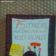 Libros de segunda mano: 75 CONSEJOS PARA SOBREVIR A LAS REDES SOCIALES. MARIA FRISA. (SERIE 75 CONSEJOS 8). Lote 92822635