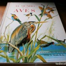 Libri di seconda mano: EL MUNDO DE LAS AVES - ENCICLOPEDIA EN COLORES - JEAN DORST - EDITORIAL TIMUN MAS S.A. - 1964.. Lote 129491684