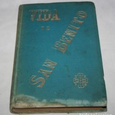 Libros de segunda mano: VIDA DE SAN BENITO, FRANCISCO DE P. DE RIVAS, FIRMADO, CECILIO GASCA ZARAGOZA 1890, LIBRO ANTIGUO. Lote 115269830