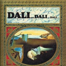 Libros de segunda mano: DALÍ ... DALÍ ... DALÍ ... · ATLANTIS - EDITORIAL BLUME, 1985 - 104 PÁGINAS ILUSTRADAS · . Lote 92851470