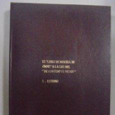 Libros de segunda mano: EL LIBRO DE MISERIA DE OMNE, A LA LUZ DEL CONTEMPTU MUNDI. G. RODRIGUEZ RIVAS. ESTUDIO Nº1. Lote 92880135