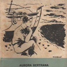 Libros de segunda mano: AURORA BERTRANA : CAMINS DE SOMNI (ALBERTÍ, 1955) CATALÁN. Lote 92932455
