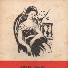 Libros de segunda mano: ADOLF NANOT : ANNA (CLUB DIVULGACIÓ LITERÀRIA 1953) CATALÁN. Lote 92933760