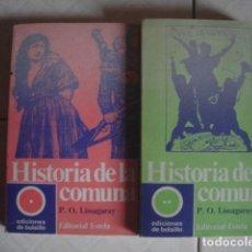 Libros de segunda mano: HISTORIA DE LA COMUNA, DE P. O. LISSAGARAY. ESTELA, 1971. 2 VOLÚMENES. OBRA COMPLETA. Lote 92939335