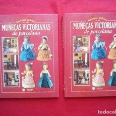 Libros de segunda mano: 2 TOMOS MUÑECAS VICTORIANAS DE PORCELANA 360 PGS 29 CMS ENVÍO 5 €*. Lote 92996095